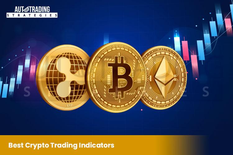 Best Crypto Trading Indicators
