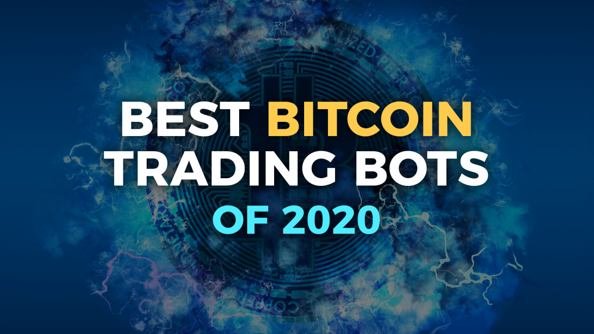 Best Crypto Trading Bots 2020