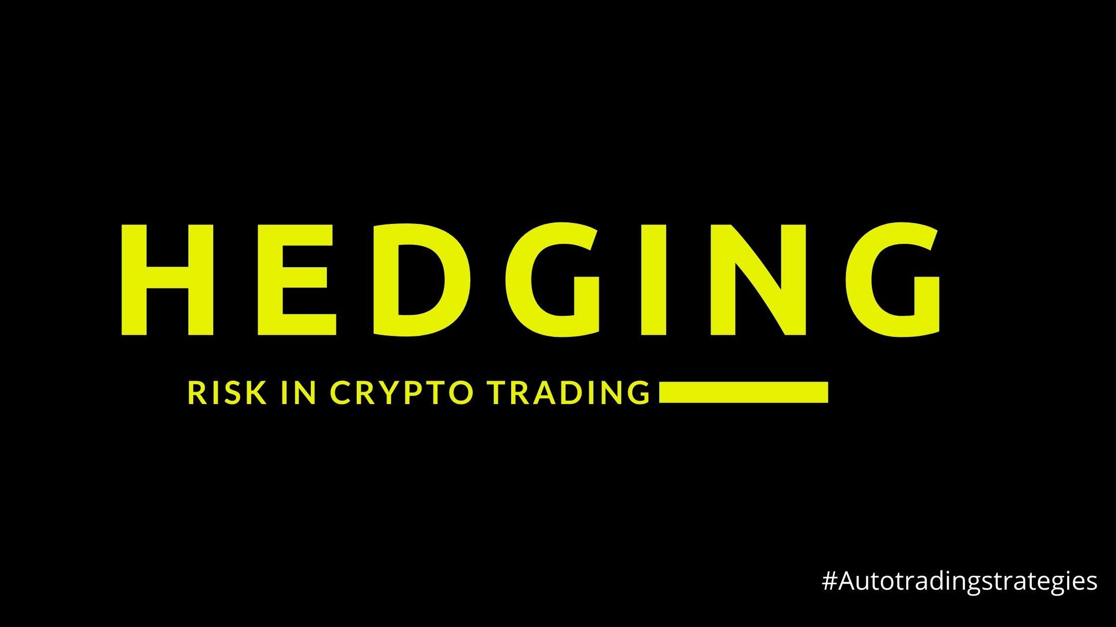 Hedge Risk in Crypto