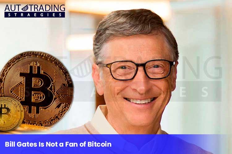 Bill-Gates-Is-Not-a-Fan-of-Bitcoin