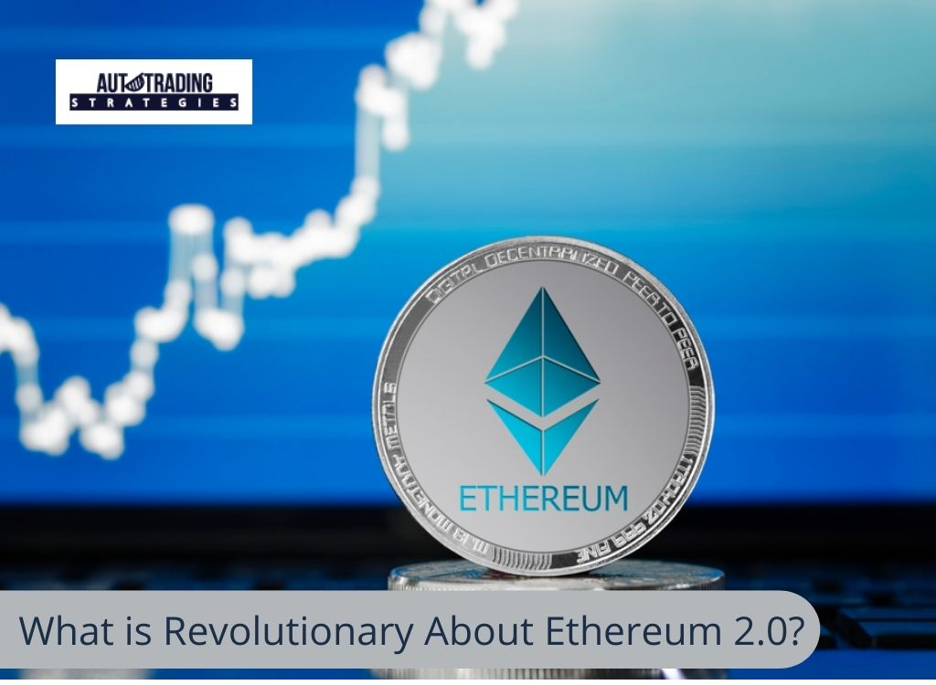 What Is Ethereum 2.0?