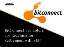 BitConnect Promoters are Reaching for Settlement with SEC<