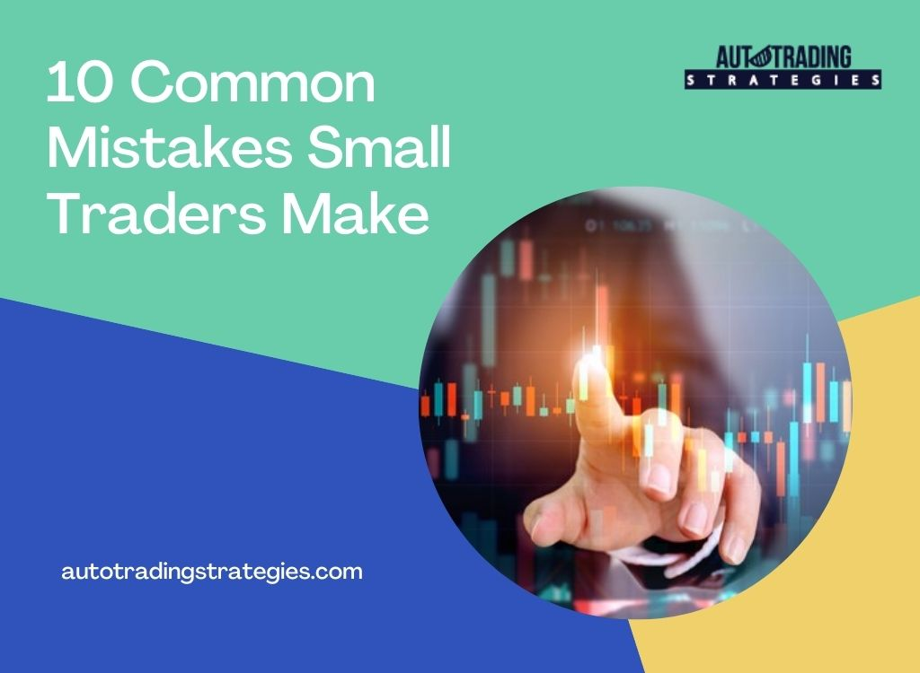 10 Common Mistakes Small Traders Make