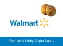 Walmart is Hiring Crypto Expert